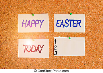 Handwriting text writing Happy Easter. Concept meaning the Christian celebration of the Resurrection of Christ Corkboard color size paper pin thumbtack tack sheet billboard notice board.