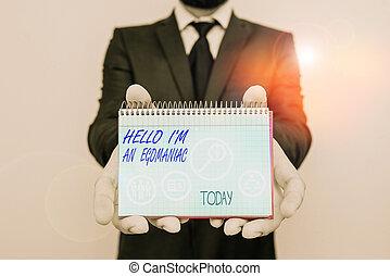 Handwriting text writing Hello I am An Egoanalysisiac. ...