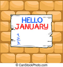 Handwriting text writing Hello January. Concept meaning a ...