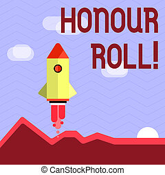 Handwriting text writing Honour Roll. Concept meaning List...