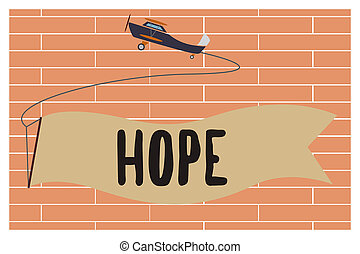 Handwriting text writing Hope. Concept meaning Feeling of expectation Desire for a certain good thing to happen