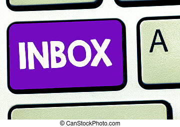 Handwriting text writing Inbox. Concept meaning electronic folder in which emails received by individual are held
