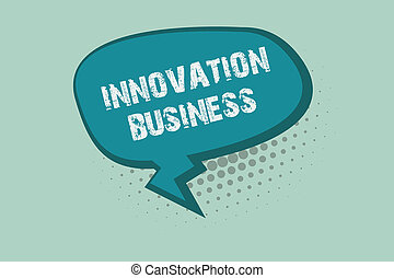 282f9e0fb6306 Handwriting text writing Innovation Business. Concept meaning Introduce New  Ideas Workflows Methodology Services