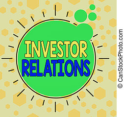 Handwriting text writing Investor Relations. Concept meaning...