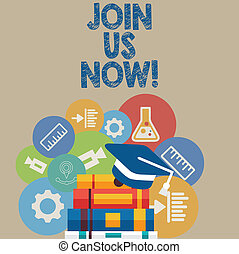 Handwriting text writing Join Us Now. Concept meaning enroll community register website Recruit someone Signup.