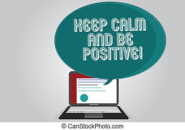 Handwriting text writing Keep Calm And Be Positive. Concept...