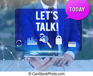 Handwriting text writing Let S Is Talk. Concept meaning suggesting in the beginning of a conversation on the topic man icons smartphone speech bubble office supplies technological device.