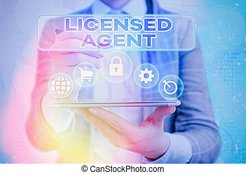 Handwriting text writing Licensed Agent. Concept meaning Authorized and Accredited seller of insurance policies.
