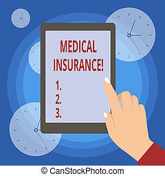 Handwriting text writing Medical Insurance. Concept meaning reimburse the insured for expenses incurred from illness.