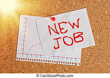 Handwriting text writing New Job. Concept meaning recently having paid position of regular employment Corkboard color size paper pin thumbtack tack sheet billboard notice board.