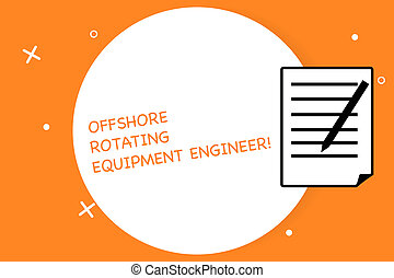 Handwriting text writing Offshore Rotating Equipment Engineer. Concept meaning Oil and gas industry engineering Sheet of Pad Paper with Lines and Margin Ballpoint Pen on top Flip corner.