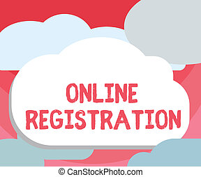 Handwriting text writing Online Registration. Concept meaning Process to Subscribe to Join an event club via Internet
