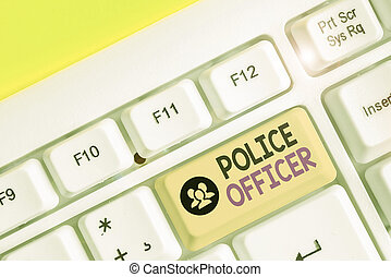 Handwriting text writing Police Officer. Concept meaning a demonstrating who is an officer of the law enforcement team.