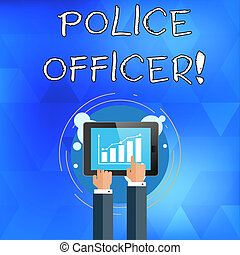 Handwriting text writing Police Officer. Concept meaning a demonstrating who is an officer of the law enforcement team Businessman Hand Touching Pointing to Bar Line Chart on Smartphone Screen.