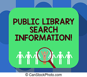 Handwriting text writing Public Library Search Information. Concept meaning Researching project investigation Magnifying Glass Over Chosen Man Figure Among the Hu analysis Dummies Line Up.