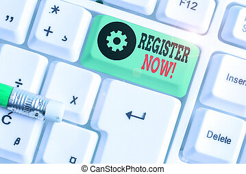 Handwriting text writing Register Now. Concept meaning official list or record showing or things into forum.