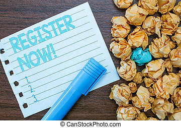 Handwriting text writing REGISTER NOW. Concept meaning To put information especially your name into an official list