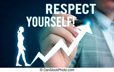 Handwriting text writing Respect Yourself. Concept meaning believing that you good and worthy being treated well Female human wear formal work suit presenting presentation use smart device.