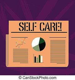 Handwriting text writing Self Care. Concept meaning practice of taking action preserve or improve ones own health Colorful Layout Design Plan of Text Line, Bar, Linear and Pie Chart Diagram.
