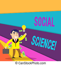 Handwriting text writing Social Science. Conceptual photo scientific study of huanalysis society and social relationships