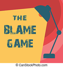 Handwriting text writing The Blame Game. Concept meaning A ...