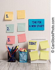 Handwriting text writing Time For A New Start. Concept meaning something is supposed to begin right now Fresh job 10 Sticky Notes Card on Wall Spiral Notebook 2 Pencil Pots on Work Desk.