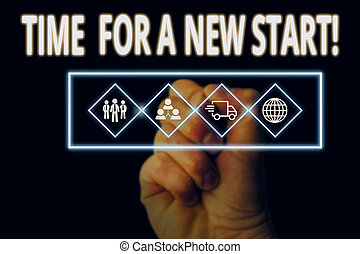 Handwriting text writing Time For A New Start. Concept meaning Trust the magic of Beginnings Afresh Anew Rebirth Picture photo system network scheme modern technology smart device.