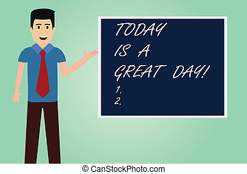 Handwriting text writing Today Is A Great Day. Concept meaning Enjoying the moment great weather Having lots of fun Man with Tie Standing Talking Presenting Blank Color Square Board photo.
