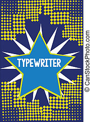 Handwriting text writing Typewriter. Concept meaning ...