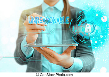 Handwriting text writing Unreasonable. Conceptual photo not conformable to reason or exceeding the bounds of reason Graphics padlock for web data information security application system