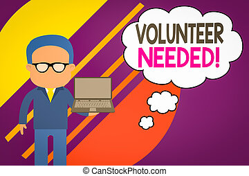Handwriting text writing Volunteer Needed. Concept meaning ...