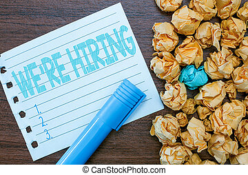 Handwriting text writing WE are RE HIRING. Concept meaning Need to employ someone Job vacancy Recruiting analysispower