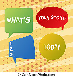 Handwriting text writing What S Is Your Story question. Concept meaning being asked by someone about my own journey from beginning till now Blank Speech Bubble Sticker in Different Shapes and Color for Multiple Chat.