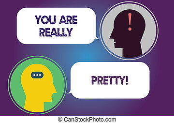 Handwriting text You Are Really Pretty. Concept meaning ...