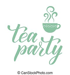 Handwritten brush calligraphy Tea party. Vector...