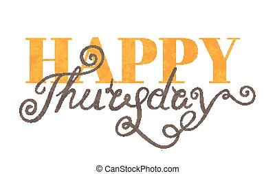 happy thursday illustrations and stock art 444 happy thursday rh canstockphoto com happy thursday funny clipart snoopy happy thursday clipart