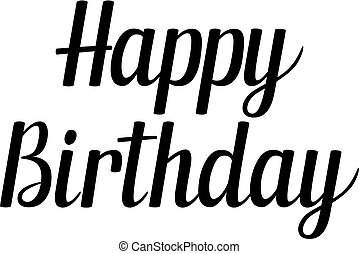Handwritten lettering Happy Birthday, vector illustration