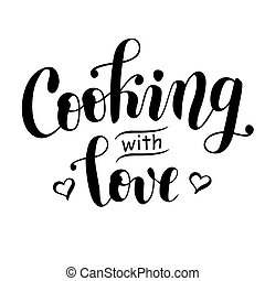 calligraphy lettering of Cooking with love in black decorated with hearts isolated