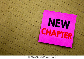 Handwritten text caption showing New Chapter. Business concept writing for Starting New Future Life written on sticky note paper on the yellow background.
