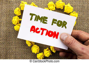 Handwritten text sign showing Time For Action. Conceptual photo Success Goal Fulfilment Deadline written on Sticky Note Paper With Heart Holding Hand with Finger.