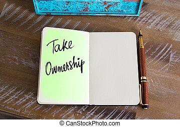 Handwritten Text Take Ownership