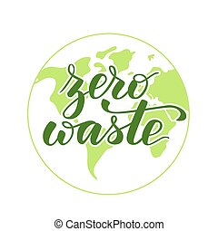 Handwritten Zero waste - Handwritten brush calligraphy Zero...