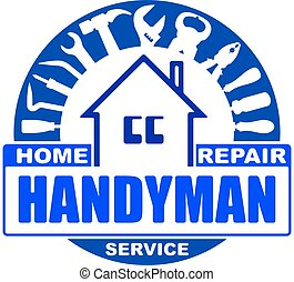 Handyman home repair services. Round vector design for your logo or emblem with home and set of workers tools. There are wrench, screwdriver, hammer, pliers, scrap. Blue gamma.
