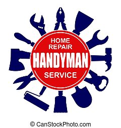 Handyman services round vector design for your logo or emblem with set of workers tools. There are wrench, screwdriver, hammer, pliers, soldering iron, scrap, roller, shovel, ax