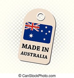 Hang tag made in Australia with flag. Vector illustration on isolated background.