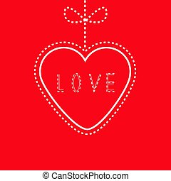 Hanging red heart with bow. Love card.