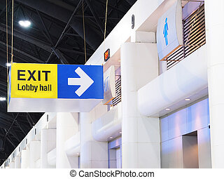 Hanging sign box of exit wording from exhibition place to lobby hall.