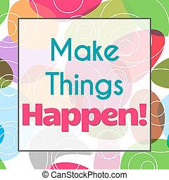 happen, もの, カラフルである, 作りなさい