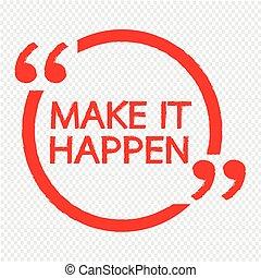 happen, csinál, tervezés, azt, ábra