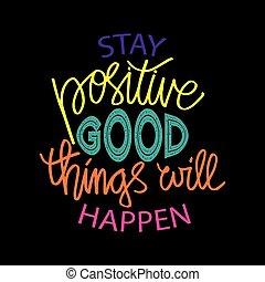 happen., motivazionale, volontà, cose, positivo, stare, quote., buono